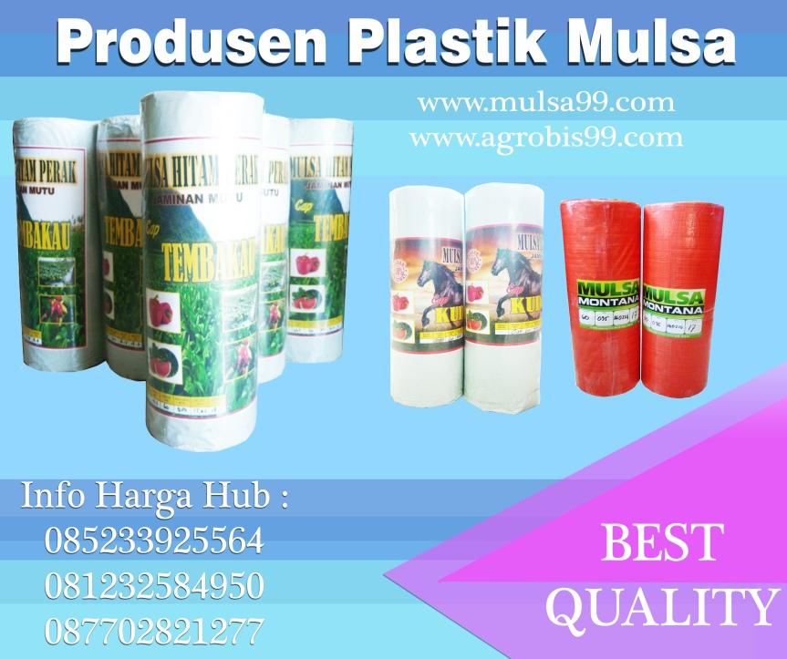 Plastik Mulsa Berkualitas Merk Tembakau danMontana